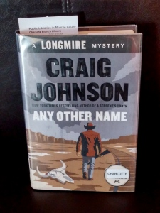 Any Other Name - A Longmire Mystery by Craig Johnson
